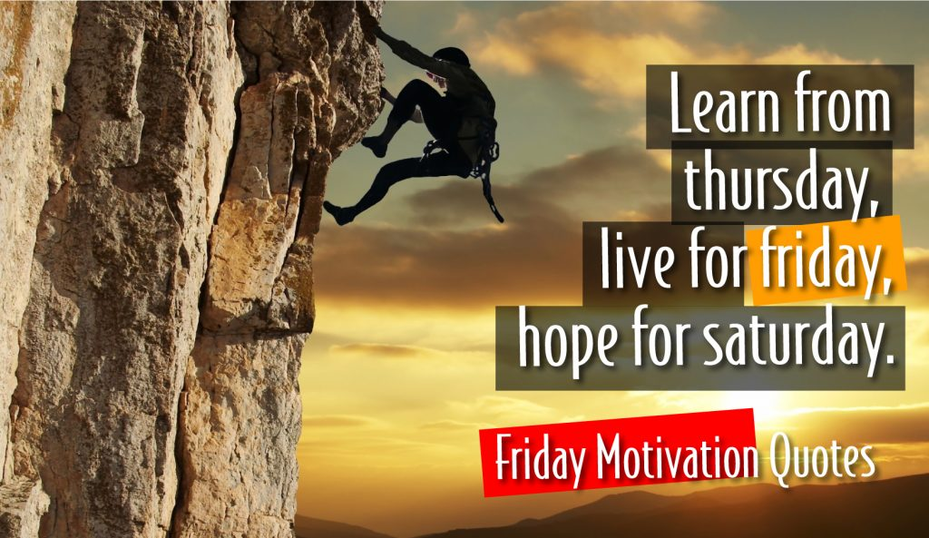 friday motivation quotes