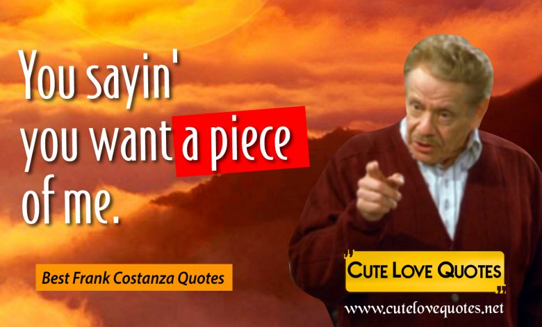 Frank Costanza Quotes