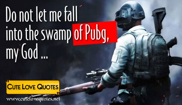 Funny PUBG Quotes