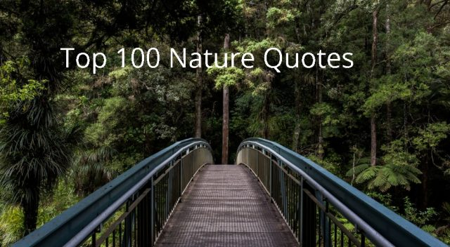 Top 100 Nature Quotes