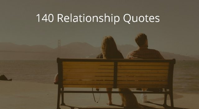 140 Relationship Quotes