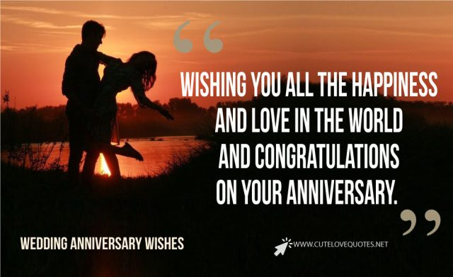 Wedding Anniversary Wishes and Quotes 2020 - Short, Long, Meaningful Wedding Anniversary Quotes