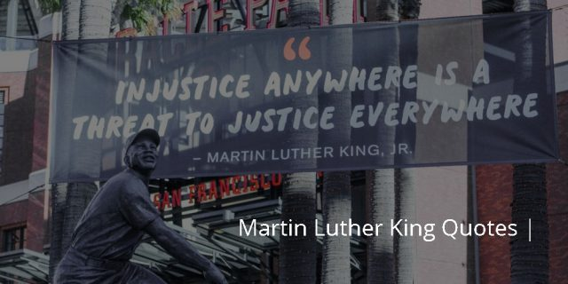 Martin Luther King Quotes